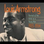 Louis Armstrong, Portrait of an Artist as a Young Man