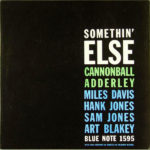 Julian Cannonball Adderley, Somethin' Else, Blue note