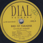 Charlie Parker, Bird of Paradise, Dial