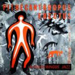 Charles Mingus, Pithecanthropus Erectus, Atlantic